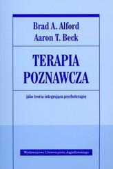 Terapia poznawcza jako teoria integrująca psychoterapię