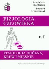 Fizjologia człowieka Tom 1 Fizjologia ogólna, krew i mięśnie