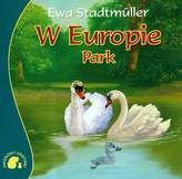 Zwierzaki-Dzieciaki W Europie Park