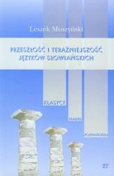 Przeszłość i teraźniejszość języków słowiańskich