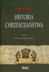 Historia chrześcijaństwa Tom 2 Budowanie chrześcijaństwa