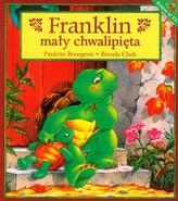 Franklin mały chwalipięta