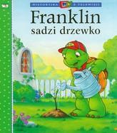 Franklin sadzi drzewko