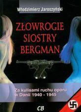 Złowrogie siostry Bergman