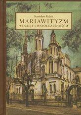 Mariawityzm Dzieje i współczesność