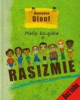 Mała książka o rasizmie