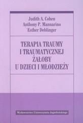 Terapia traumy i traumatycznej żałoby u dzieci i młodzieży