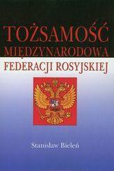 Tożsamość międzynarodowa Federacji Rosyjskiej