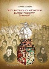 Grecy w Kościołach wschodnich w Rzeczypospolitej (1585-1621)