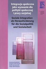 Integracja społeczna jako wyzwanie dla polityki społecznej i pracy socjalnej