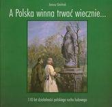 A Polska winna trwać wiecznie…