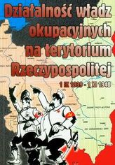 Działalność władz okupacyjnych na terytorium Rzeczypospolitej