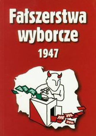 Fałszerstwa wyborcze 1947