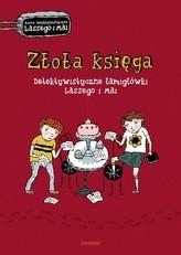 Złota księga Detektywistyczne łamigłówki Lassego i Mai