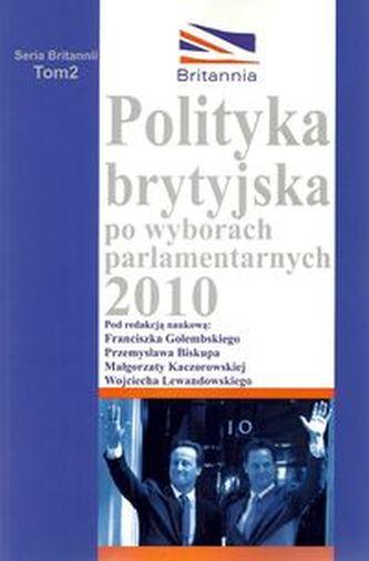 Polityka brytyjska po wyborach parlamentarnych 2010
