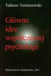 Główne idee współczesnej psychologii