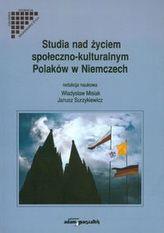 Studia nad życiem społeczno kulturalnym Polaków w Niemczech