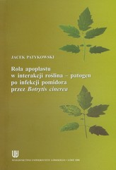 Rola apoplastu w interakcji roślina - patogen po infekcji pomidora przez Botrytis cinerea