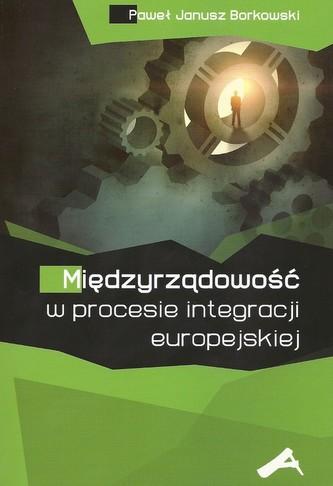 Międzyrządowość w procesie integracji europejskiej