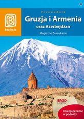 Gruzja i Armenia oraz Azerbejdżan Przewodnik