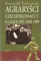 Agraryści Czechosłowaccy w latach 1935-1938-1989