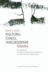 Kultura, ciało, (nie)jedzenie Terapia