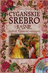 Cygańskie srebro Baśnie polskich Cyganów nizinnych + CD
