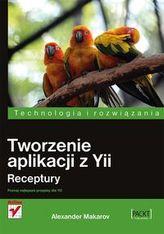Tworzenie aplikacji z Yii Receptury