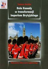 Rola Kanady w transformacji Imperium Brytyjskiego