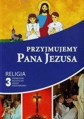Przyjmujemy Pana Jezusa 3 Podręcznik