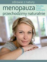Menopauza Przechodzimy naturalnie