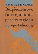 Bezpieczeństwo funkcjonalne państw regionu Europy Północnej