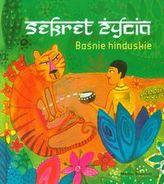 Sekret życia Baśnie hinduskie