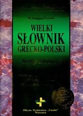 Wielki słownik grecko-polski Nowego Testamentu
