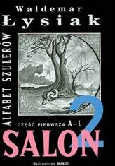 Salon 2. Alfabet szulerów. Część pierwsza A-L