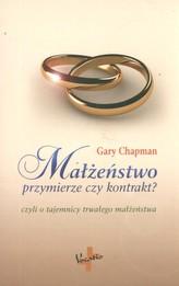 Małżeństwo przymierze czy kontrakt?