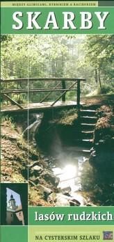 Skarby lasów rudzkich. Między Gliwicami, Rybnikiem a Raciborzem