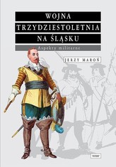 Wojna trzydziestoletnia na Śląsku Aspekty militarne