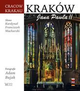 Kraków Jana Pawła II