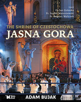The Shrine of Czestochowa Jasna Gora