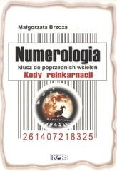 Numerologia Klucz do poprzednich wcieleń Kody reinkarnacji