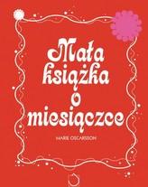 Mała książka o miesiączce