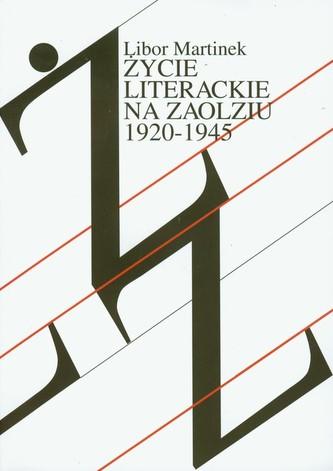 Życie literackie na Zaolziu 1920-1945