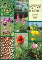 Byliny ogrodowe - produkcja i zastosowanie