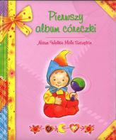 Pierwszy album córeczki Nasze Wielkie Małe Szczęście