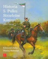 Historia 5. Pułku Strzelców Konnych 1807-1939