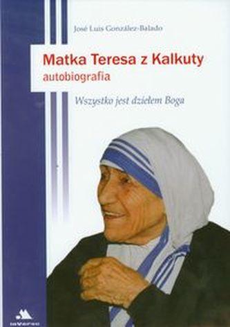 Matka Teresa z Kalkuty Autobiografia