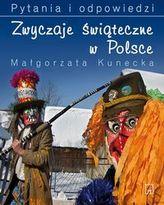 Zwyczaje świąteczne w Polsce Pytania i odpowiedzi