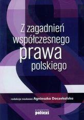 Z zagadnień współczesnego prawa polskiego