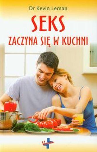 Seks zaczyna się w kuchni